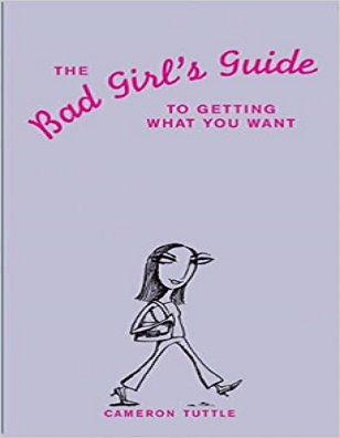 Bad Girls Guide
